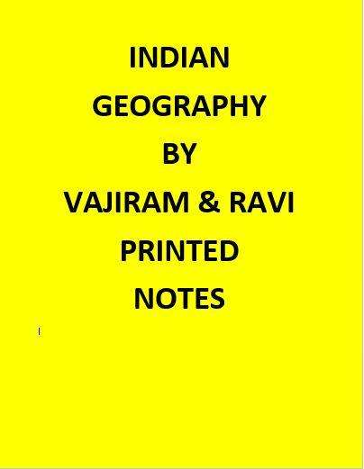 Vajiram & Ravi Indian Geography Notes