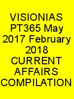 VISIONIAS PT365 May 2017 February 2018 CURRENT AFFAIRS COMPILATION N