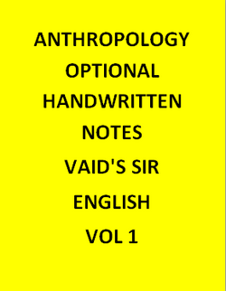 Anthropology optional Handwritten  Notes – Vaid's Sir-English