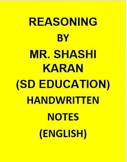 Reasoning By Mr. Shashi Karan(S D Education)-English