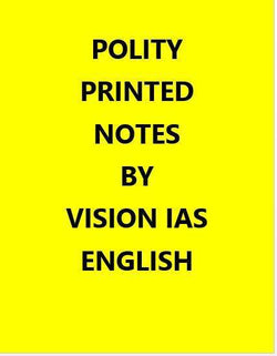 Vision IAS Polity Printed Notes -English