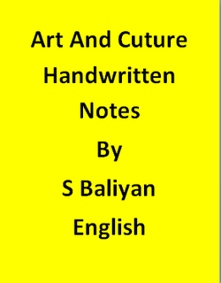 Art And Cuture Handwritten Notes By S Baliyan-English