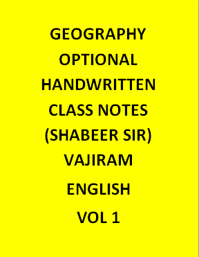 Shabbir Sir Geography Optional Notes Handwritten-English