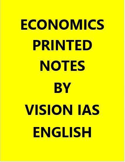 Vision IAS Economics Notes Printed -English