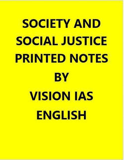 Vision IAS Society And Social Justice Printed Notes -English