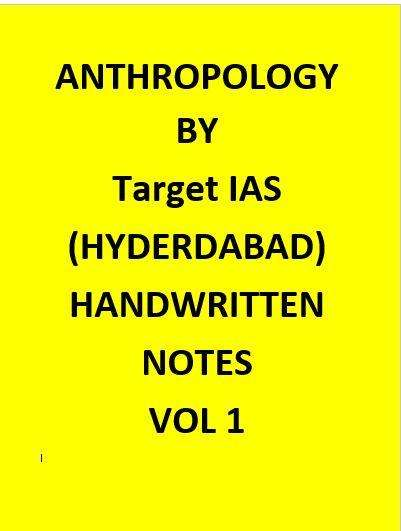 Anthropology Optional Handwritten Class Notes – Target IAS-English