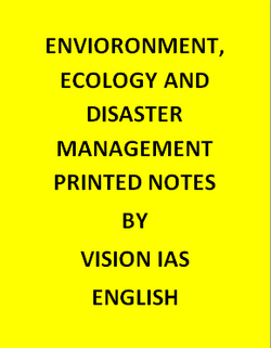 Vision IAS Environment, Ecology And Disaster Management Notes Printed