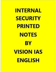 Vision IAS Internal Security Printed Notes -English