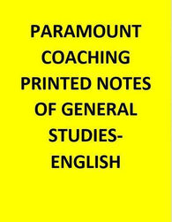 Paramount Coaching Printed Notes Of General Studies-English
