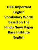 1000 Important English Vocabulary Words Based on The Hindu News Paper Base Institute - English