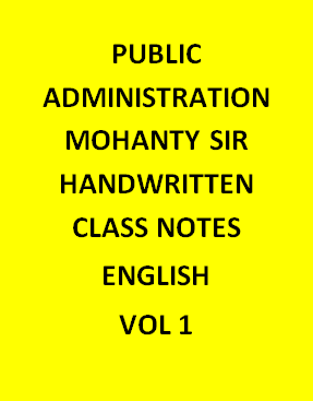 Public Administration – Mohanty Sir – Handwritten Class Notes-english