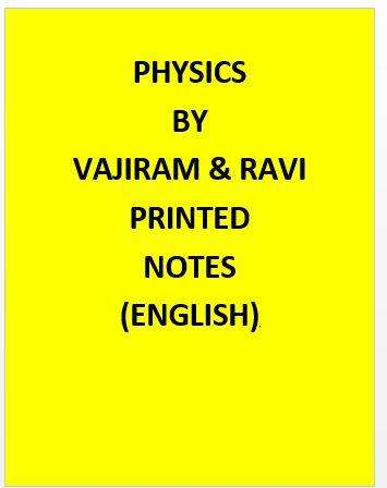 Vajiram & Ravi Physics Notes