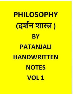 Philosophy (Darashanshstra) Handwritten Notes For Civil Services By Patanjali IAS-Hindi