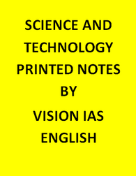 Vision IAS Science And Technology Printed Notes-English