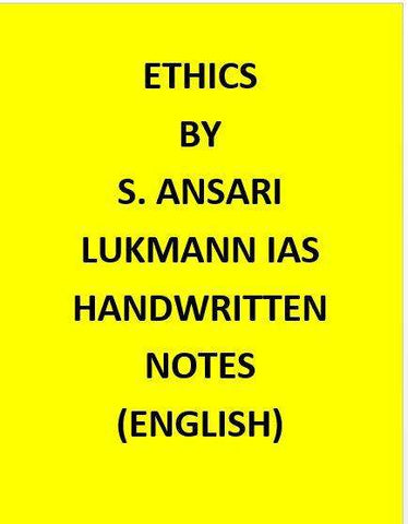 Lukmann IAS Ethics Class Notes by S. Ansari-English