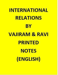 Vajiram & Ravi International Relation Notes