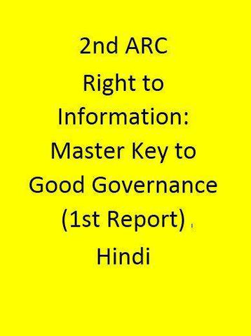2nd ARC Right to Information: Master Key to Good Governance (1st Report) - Hindi