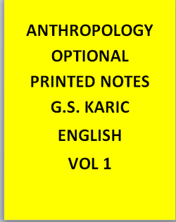 Anthropology optional Printed  Notes – G.S. KAric-English
