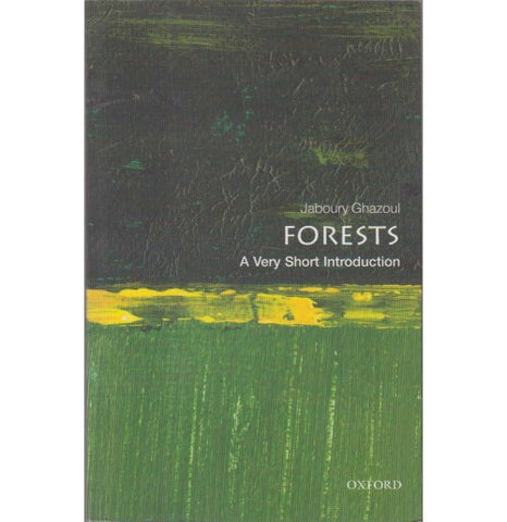 Oxford Series [FORESTS (A Very Short Introduction) English, Paperback] by Jaboury Ghazoul