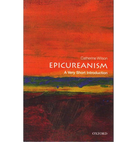 Oxford Series [EPICUREANISM (A Very Short Introduction) English, Paperback] by Catherine Wilson