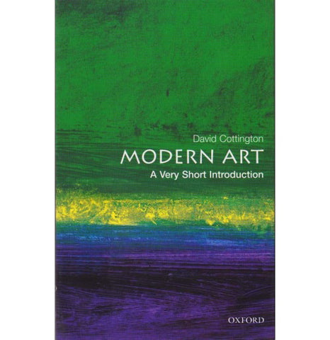 Oxford Series [MODERN ART (A Very Short Introduction) English, Paperback] by David Cottington