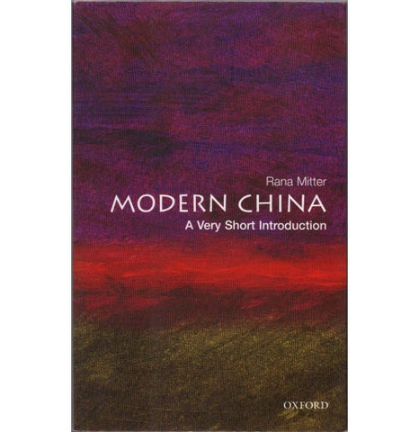 Oxford Series [MODERN CHINA (A Very Short Introduction) English, Paperback] by Rana Mitter