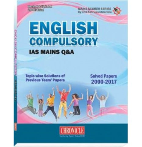 Chronicle Publication [English Compulsory IAS MAINS Q & A (2000-2017) (Eng.)] Compiled by N. N. Ojha
