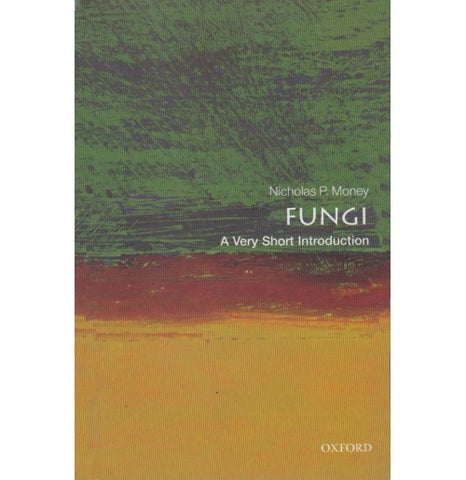 Oxford Series [FUNGI (A Very Short Introduction) English, Paperback] by Nicholas P. Money