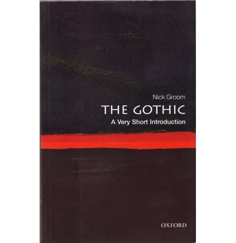 Oxford Series [THE GOTHIC (A Very Short Introduction) English, Paperback] by Nick Groom