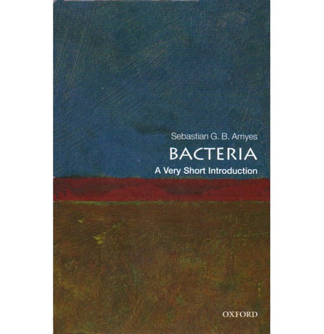Oxford Series [BACTERIA (A Very Short Introduction) English, Paperback] by Sebastian G. B. Amyes