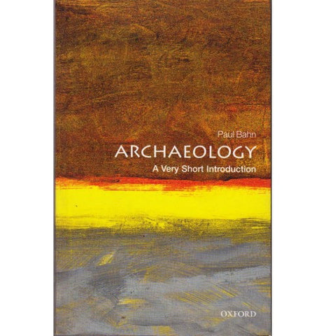 Oxford Series [ARCHAEOLOGY (A Very Short Introduction) English, Paperback] by Paul Bahn
