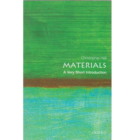 Oxford Series [MATERIALS (A Very Short Introduction) English, Paperback] by Christopher Hall