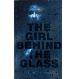 Pirates Publishing [THE GIRL BEHIND THE GLASS (English), Paperback] by Sumit Pramanik