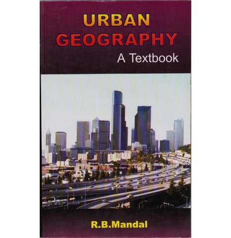 Concept Publishing Company [Urban Geography A Textbook (English), Paperback] by R. B. Mandal