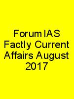 ForumIAS Factly Current Affairs August 2017 N