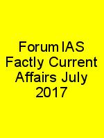 ForumIAS Factly Current Affairs July 2017 N