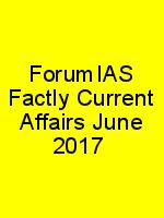 ForumIAS Factly Current Affairs June 2017 N