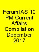 ForumIAS 10 PM Current Affairs Compilation December 2017 N