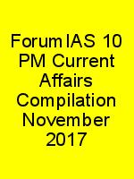 ForumIAS 10 PM Current Affairs Compilation November 2017 N