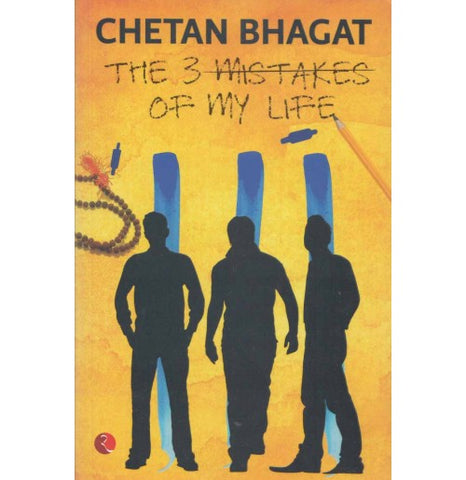 Rupa Publication [The 3 Mistakes of my Life (English), Paperback] Compiled by Chetan Bhagat
