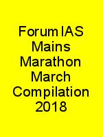 ForumIAS Mains Marathon March Compilation 2018 N