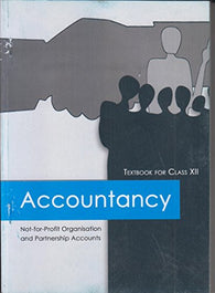 Accountancy Textbook Not-for-Profit Organisation and Partnership Accounts for Class - 12