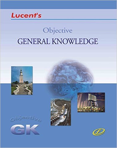 Objective General Knowledge Lucent's (2018)