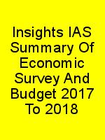 Insights IAS Summary Of Economic Survey And Budget 2017 To 2018 N