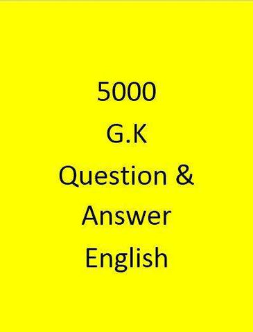 5000 G.K Question & Answer - English