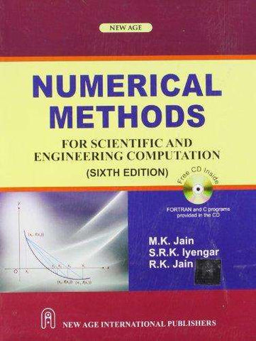Numerical Methods: For Scientific and Engineering Computation