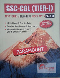 Paramount SSC - CGL ( TIER - I ) TEST SERIES : BILINGUAL MOCK TESTS 1 - 10 BASED ON LATEST PATTERN