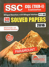 Paramount SSC CGL (TIER-I) Examination 30 Sets Solved Papers Bilingual Questions with Bilingual Solutions 11-40