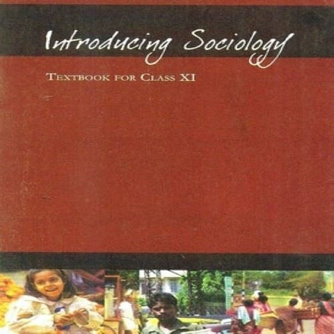 Introducing Sociology Textbook for Class - 11  - 11104