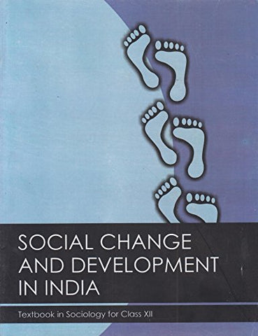 Social Change and Development in India Textbook in Sociology for Class 12  - 12109
